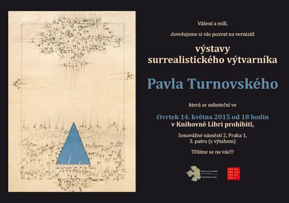 výstava Pavla Turnovskýho